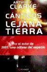 CANTICOS DE LA TIERRA LEJANA TIERRA – Arthur C. Clark